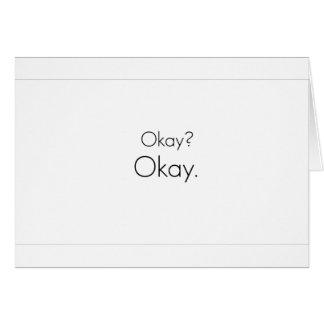 Okay? Okay. Card