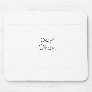 Okay? Okay. Mouse Pad