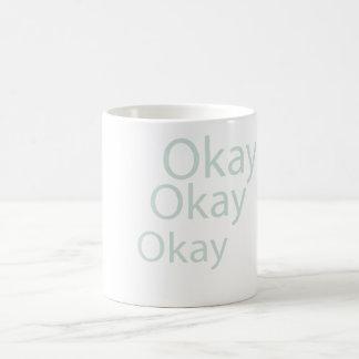 okay, okay, okay Mug