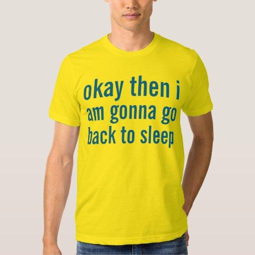 okay then tshirts