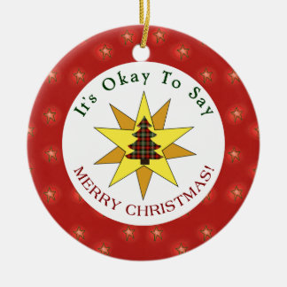 Okay to Say Merry Christmas Double-Sided Ceramic Round Christmas Ornament