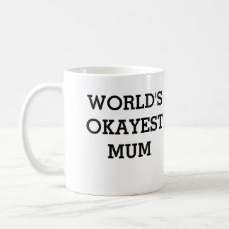 okayest mum mug