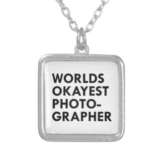 Okayest Photographer Silver Plated Necklace