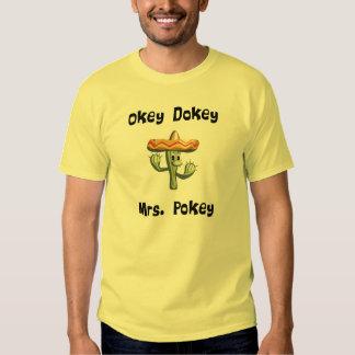 Okey Dokey Mrs. Pokey (#1) Shirt