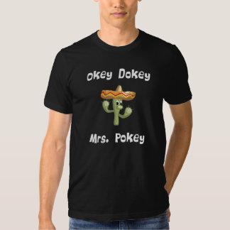 Okey Dokey Mrs. Pokey (#2) T Shirt