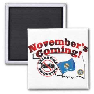 Oklahoma Anti ObamaCare – November's Coming! 2 Inch Square Magnet