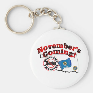 Oklahoma Anti ObamaCare – November's Coming! Keychain