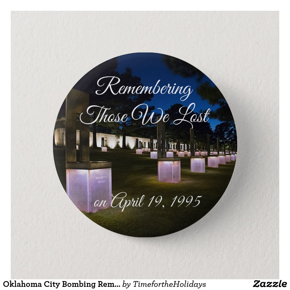 Oklahoma City Bombing Remembrance Button