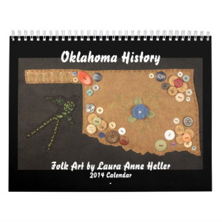 Oklahoma History Folk Art by Laura Anne Heller Calendar