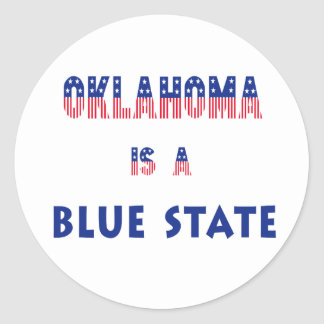 Oklahoma is a Blue State Classic Round Sticker