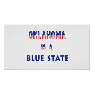Oklahoma is a Blue State Poster