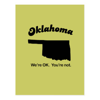 Oklahoma Motto - We're OK, You're not Postcard