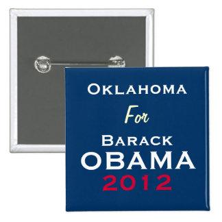 OKLAHOMA para el botón de la campaña de OBAMA 2012 Pin Cuadrado