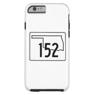 Oklahoma State Highway 152 Tough iPhone 6 Case