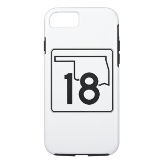 Oklahoma State Highway 18 iPhone 7 Case