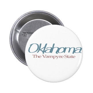 """Oklahoma """"The Vampyre State"""" Pinback Buttons"""