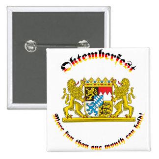Oktemberfest con los mayores brazos bávaros pin cuadrada 5 cm