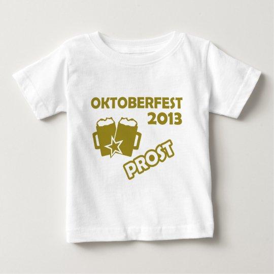 Oktobefest 2013 Prost! Baby T-Shirt
