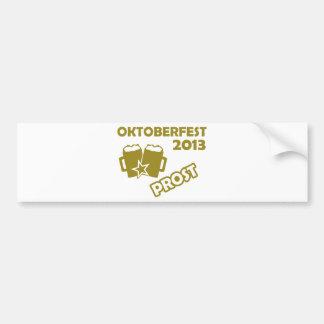¡Oktobefest Prost 2013! Etiqueta De Parachoque