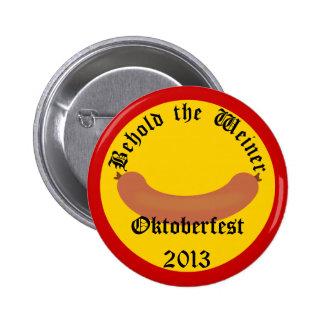 Oktoberfest 20xx Behold the Weiner German Button