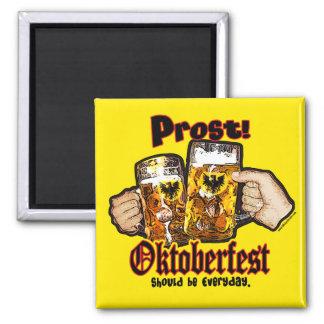 Oktoberfest debe ser diario imán cuadrado