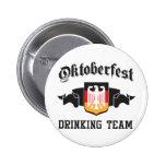 Oktoberfest drinking team pinback buttons