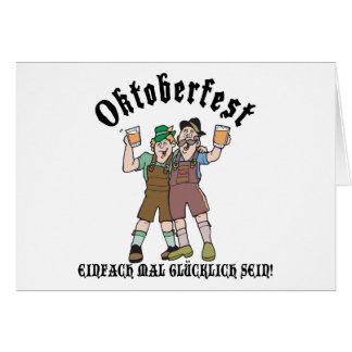 Oktoberfest EINFACH MAL GLÜCKLICH SEIN! Greeting Card