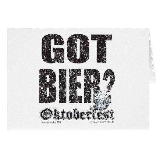 Oktoberfest Got Bier? Greeting Card
