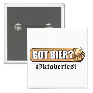Oktoberfest Got Bier? Pinback Button
