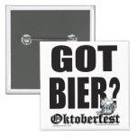 Oktoberfest Got Bier? Pinback Buttons