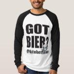 Oktoberfest Got Bier? Shirts