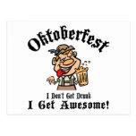 Oktoberfest I Don't Get Drunk I Get Awesome Postcard
