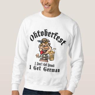 Oktoberfest I no me consigue bebido consigue al Sudadera