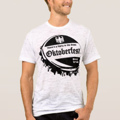 Oktoberfest Party In The Haus T-shirt at Zazzle