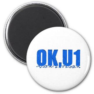 OKU1 in Blue 2 Inch Round Magnet