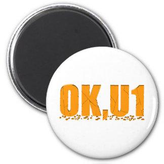 OKU1 in Orange 2 Inch Round Magnet