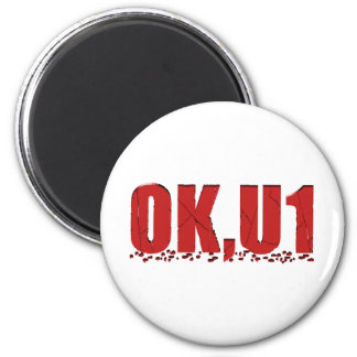 OKU1 in Red 2 Inch Round Magnet