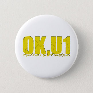 OKU1 in Yellow Pinback Button