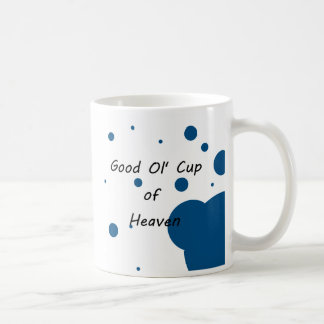 Ol' Cup of Heaven Classic White Coffee Mug