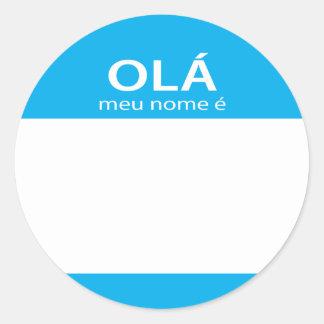 Ola Meu Nome E Portuguese hello name tag