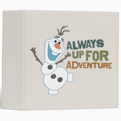 Frozen's Olaf: Always Up for Adventure Avery Signature 1