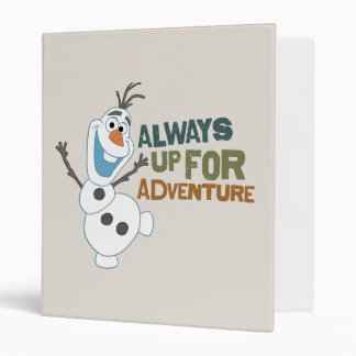 Olaf - Always up for Adventure 3 Ring Binders