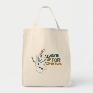 Olaf - Always up for Adventure Grocery Tote Bag