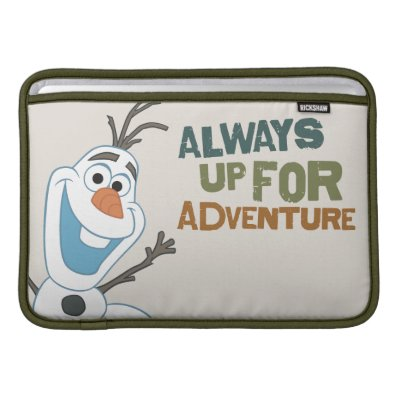 Olaf - Always up for Adventure Sleeve For MacBook Air