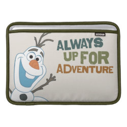Macbook Air Sleeve with Frozen's Olaf: Always Up for Adventure design
