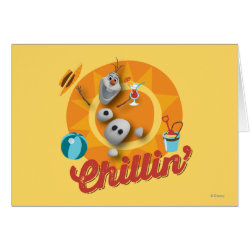 Greeting Card with Frozen's Olaf the Snowman Chillin' design
