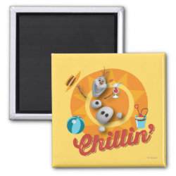 Square Magnet with Frozen's Olaf the Snowman Chillin' design