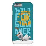 Olaf el   salvaje para el verano con el círculo funda de iPhone 6 barely there