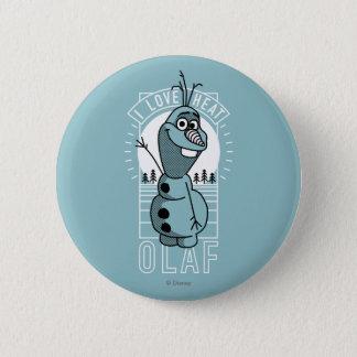 Olaf   I Love Heat Button