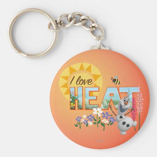 Olaf | I Love the Heat and Sunshine Keychain